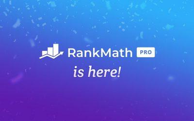 Rank Math Pro est enfin arrivé ! Tout savoir sur le plugin